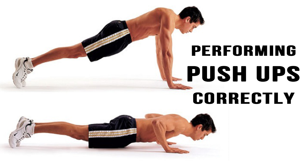 Performing Push Ups Correctly