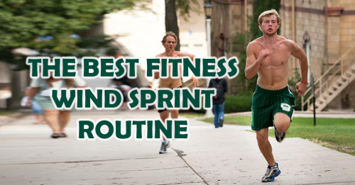 The Best Fitness Wind Sprint Routine