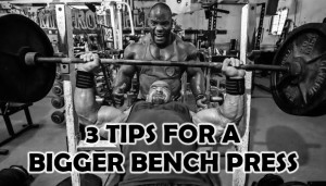 3 TIPS FOR A BIGGER BENCH PRESS!