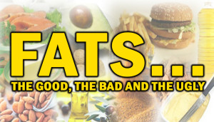 Fats... The Good, The Bad And The Ugly