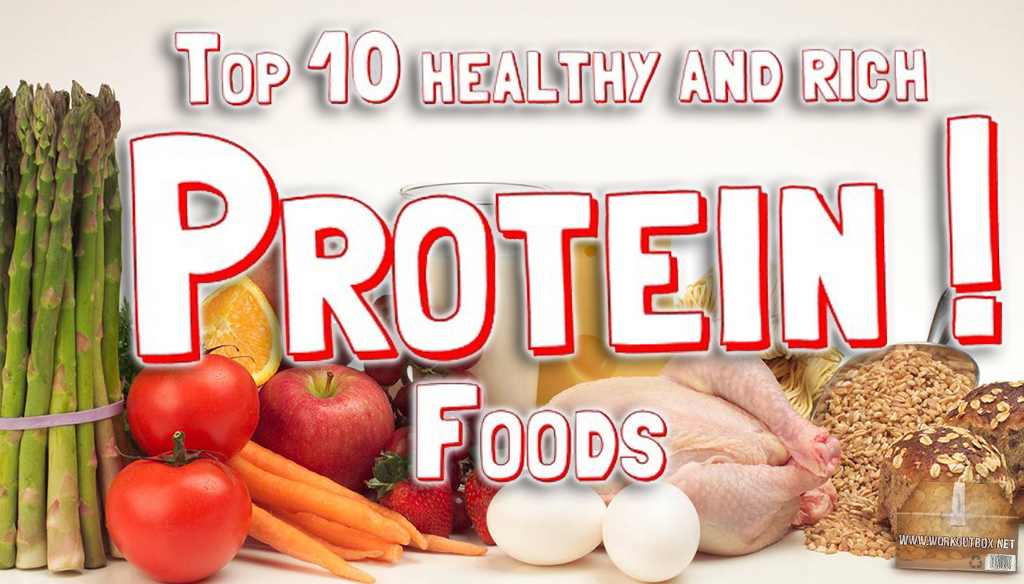 Top 10 Healthy And Ricj Protein Foods
