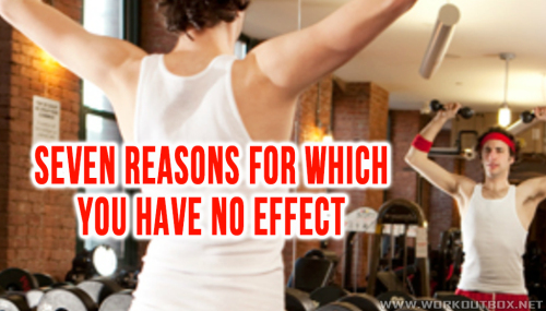 SEVEN REASONS FOR WHICH YOU HAVE NO EFFECT