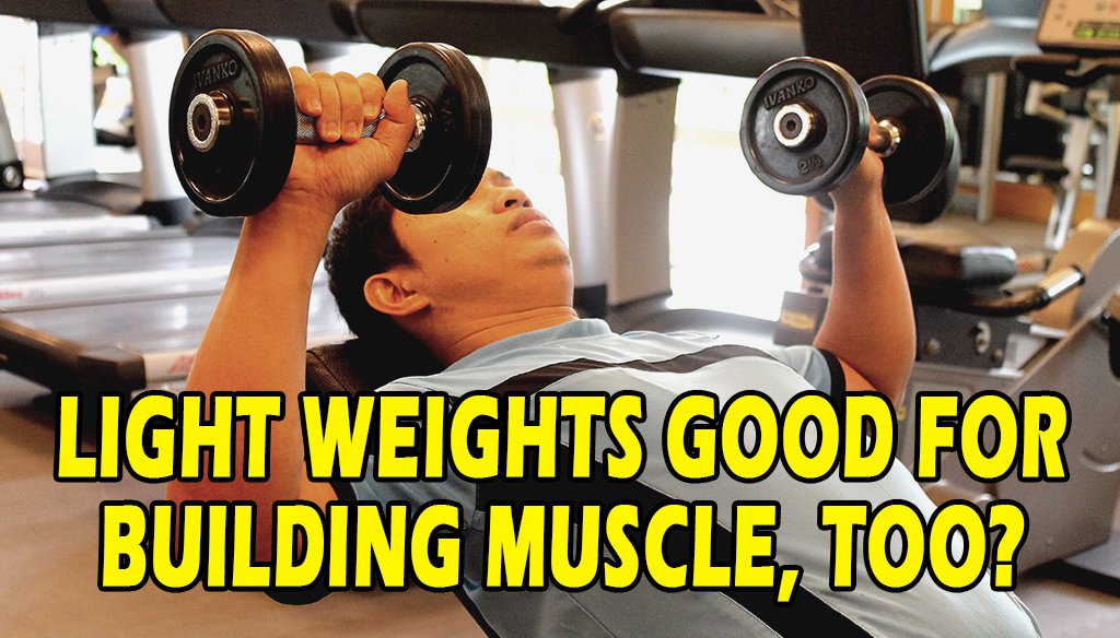 Light Weights Good for Building Muscle, Too?
