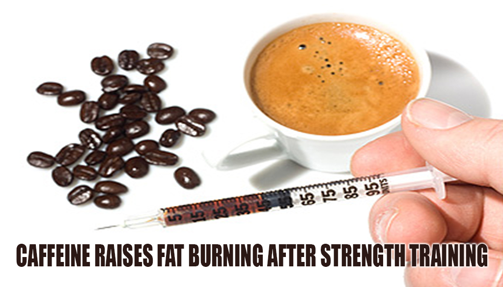 Caffeine Raises Fat Burning After Strength Training