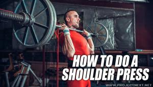 How to do a Shoulder Press