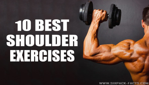 10 Best Shoulder Exercises