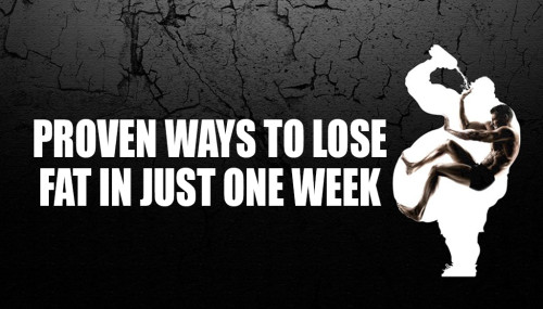 Proven Ways to Lose Fat in Just One Week