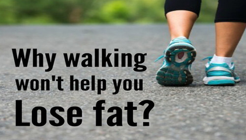Whey Walking Won't Help You Lose Fat