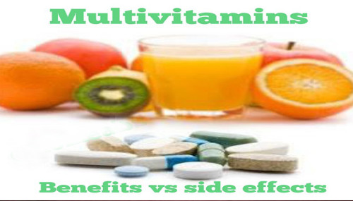 Multivitamins: Benefits VS. Side Effects
