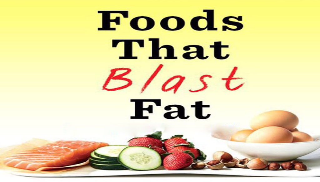 Foods That Blast Fat