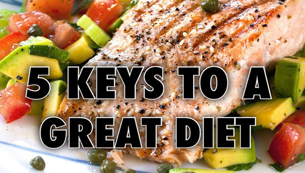 5 Keys To A Great Diet