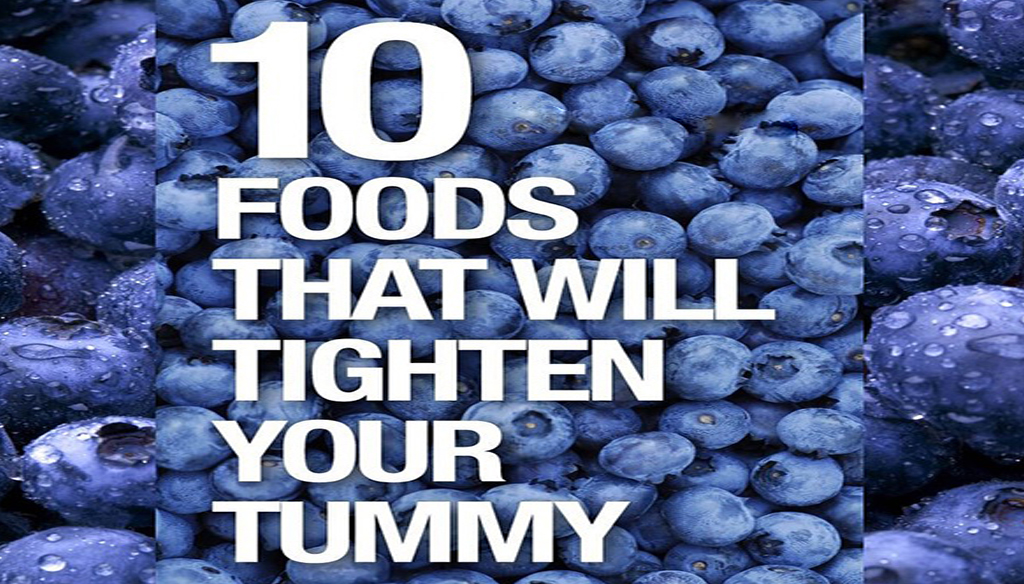 10 Foods That Will Tighten Your Tummy