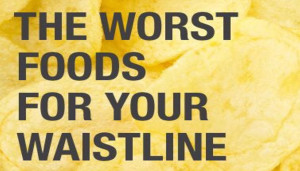 The Worst Food For Your Waistline
