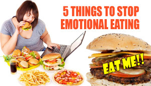5 things to stop emotional eating
