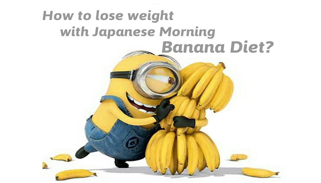 How To Lose Weight with Japanese Morning Banana Diet?