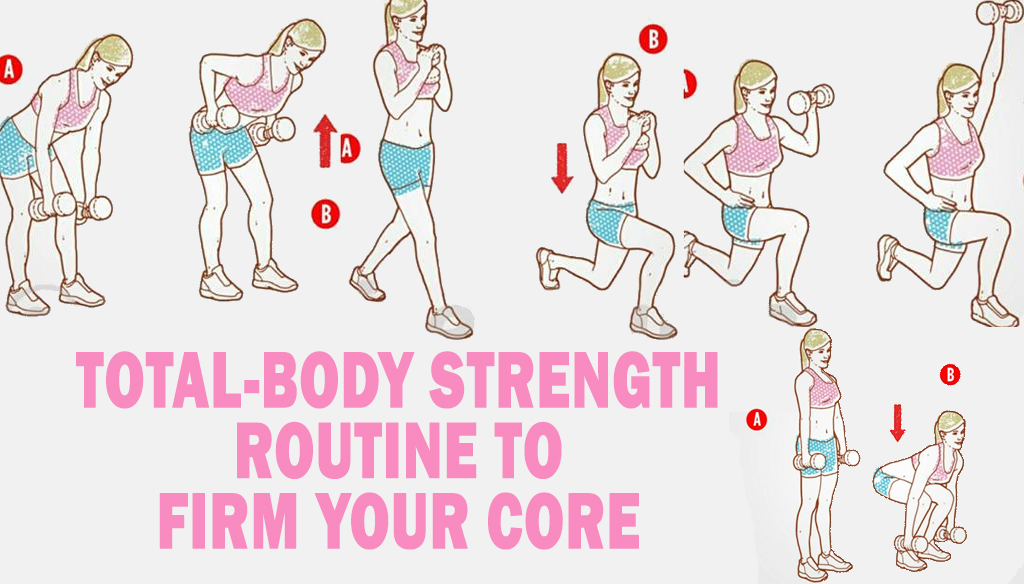 Total-Body Strength Routine To Firm Your Core