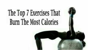 The Top 7 Exercises That Burn Most Calories
