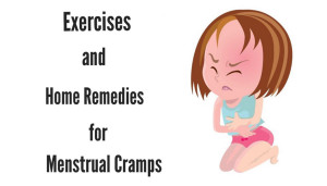 Exercises and Home Remedies for Menstrual Cramps