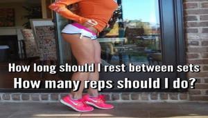 How long should i rest between sets? How many reps should i do?