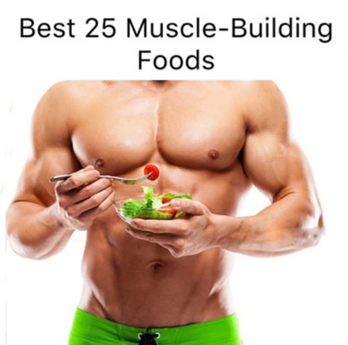 Best 25 Muscle-Building Foods