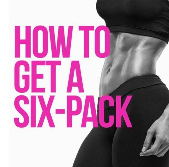 How To Get A Six-Pack