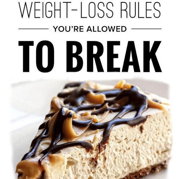 Weight-Loss Rules You're Allowed To Break