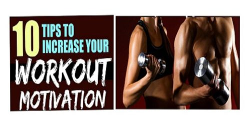 10 Tips To Increase Your Motivation To Exercise